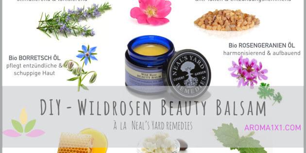 Naturkosmetik selbermachen oder kaufen - Wildrosen Balsam a la Neals Yard Remedies