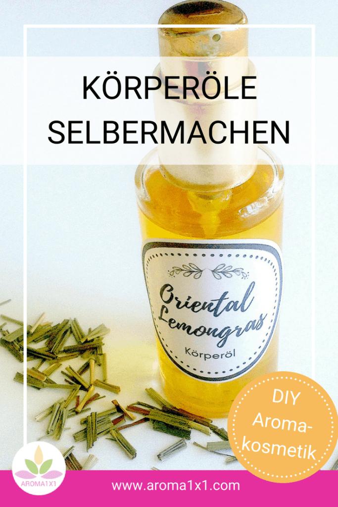 Lemongrass Körperöl selber machen