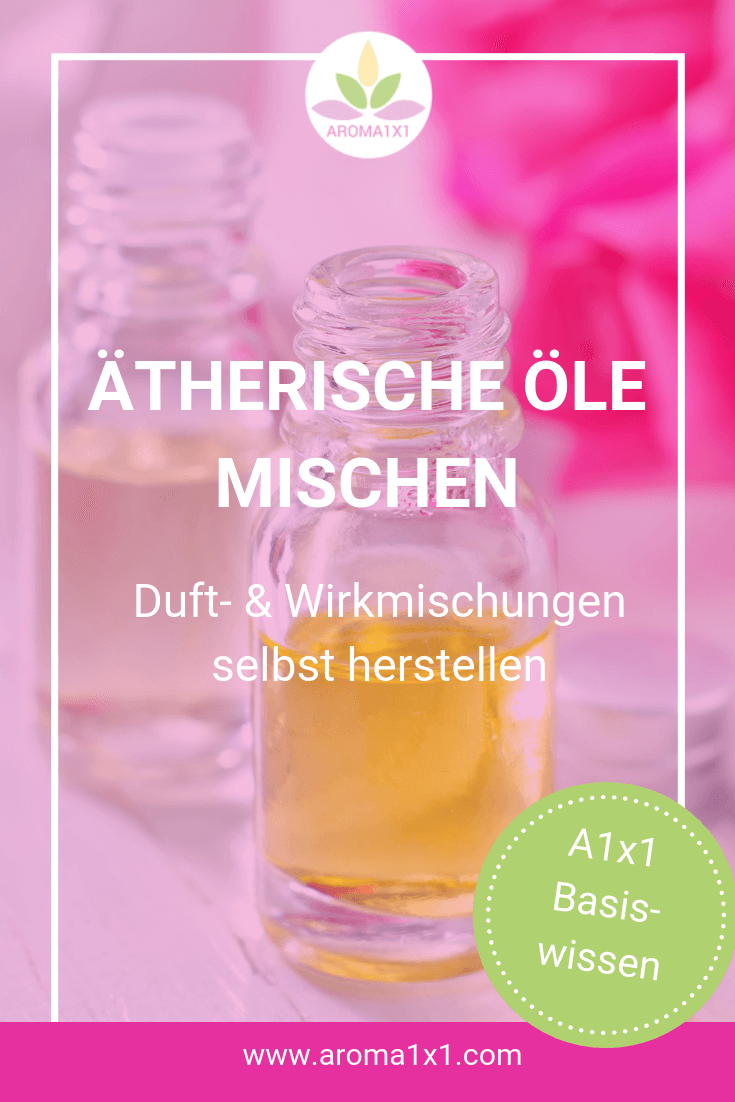 ätherische Öle mischen