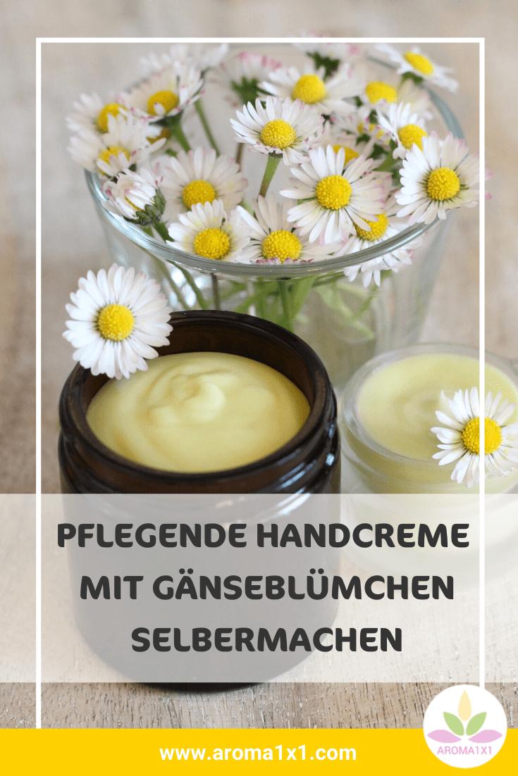 Handcreme mit Gänseblümchen selbermachen