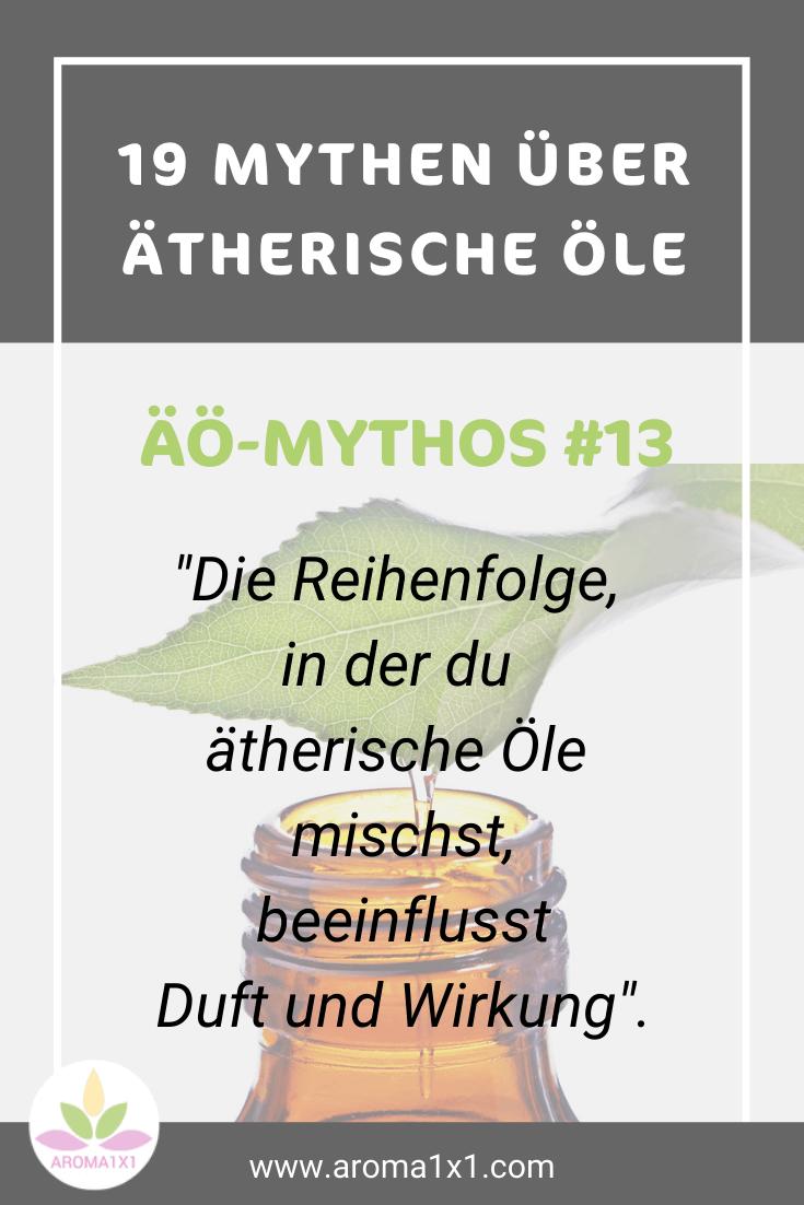mythos 13 ätherische öle mischen reihenfolge