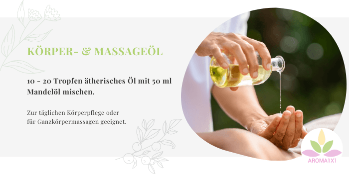 ätherische Öle Anwendung Körperöl Massageöl selbermachen