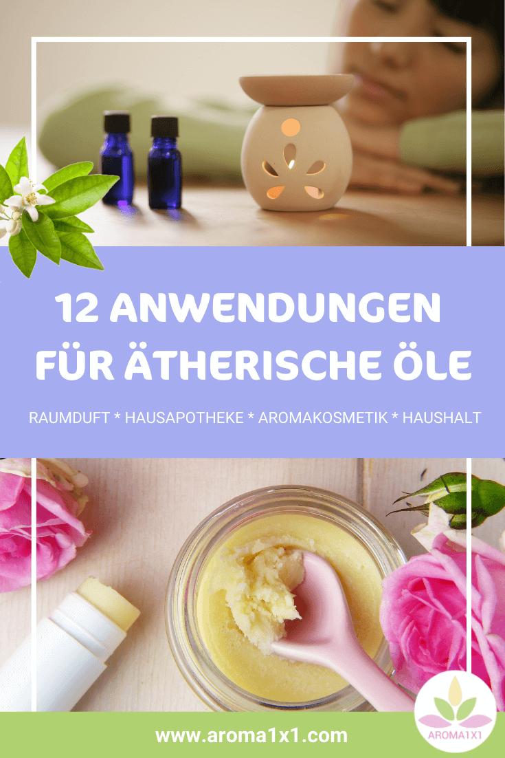 ätherische Öle Anwendung und Rezepte