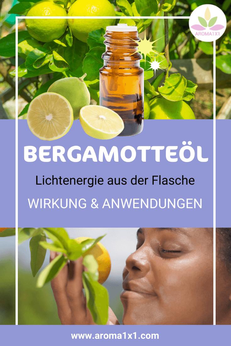 Bergamotte ätherisches Öl Wirkung Anwendung Rezepte