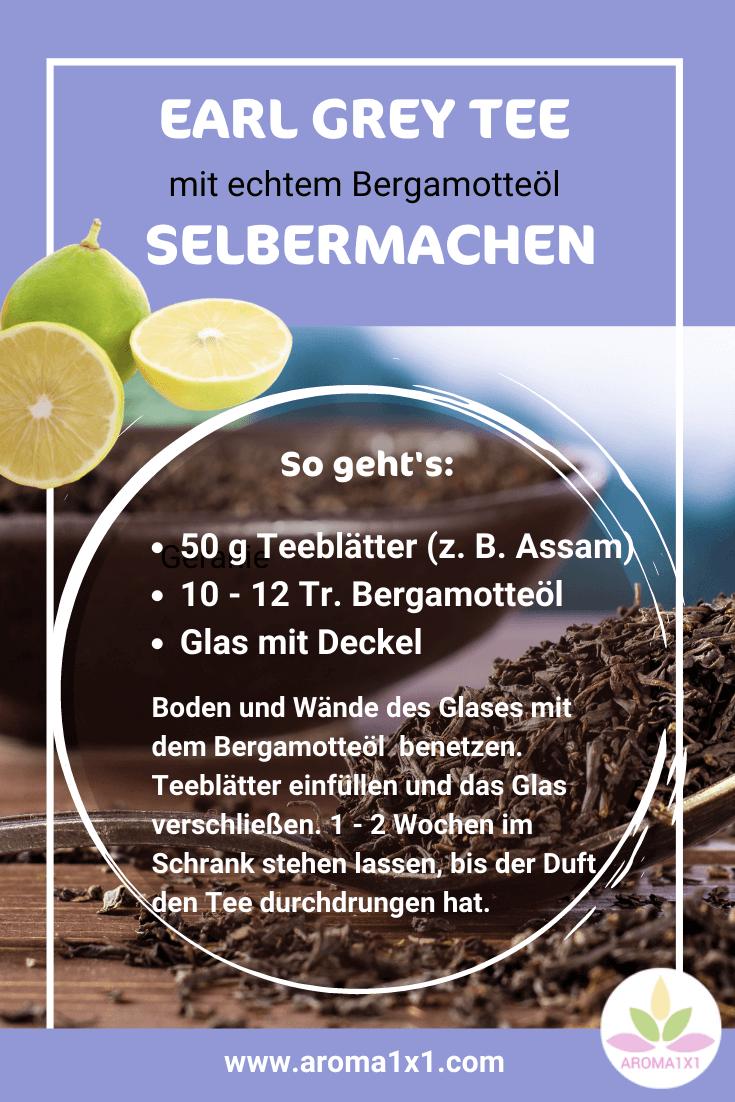 Earl Grey Tee selbermachen Bergamotte