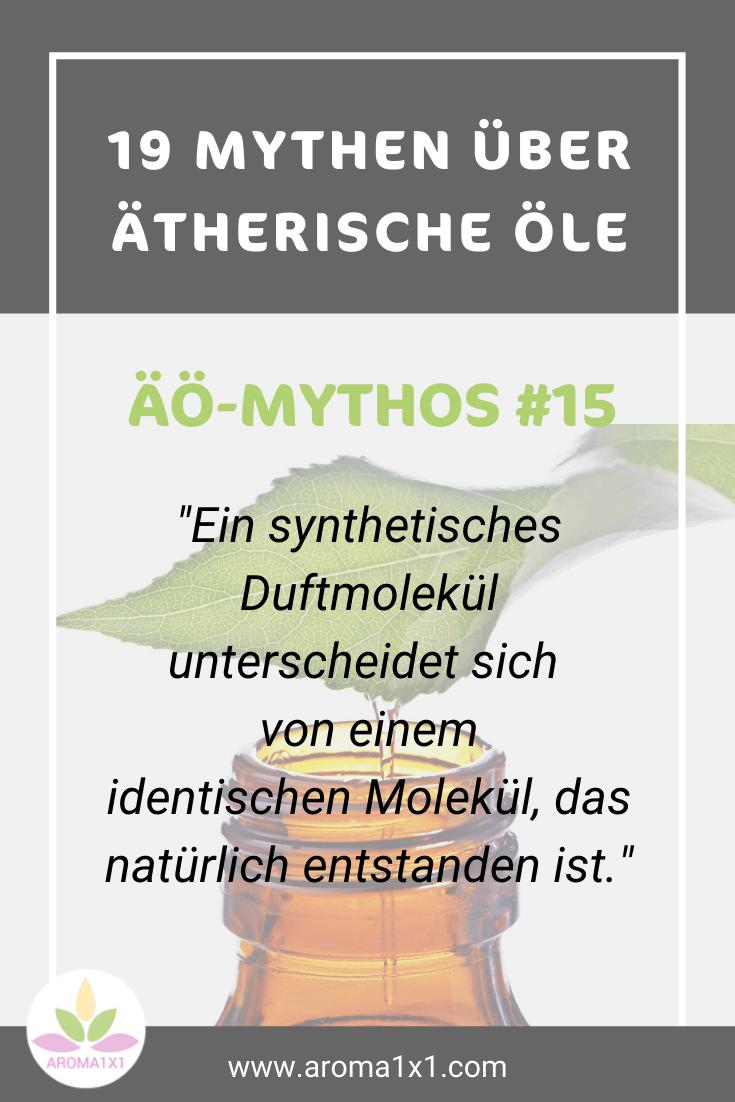 Mythen über ätherische Öle natürliche Duftmoleküle versus synthetische